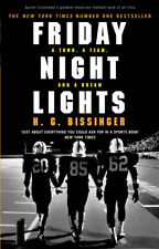 H G Bissinger - Friday Night Lights: A Town, a Team, and a Dream (Paperback)