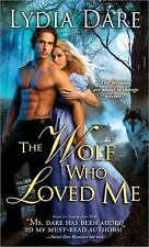 The Wolf Who Loved Me Dare, Lydia Mass Market Paperback