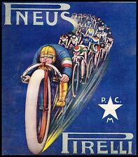 PUBBLICITA' 1913 PIRELLI BICICLETTE CICLISMO VELOCITA' CORSA GARA  S.C.BALLIE