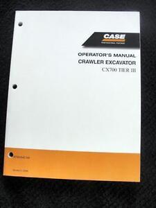 ORIGINAL CASE CX700 TIER 3 EXCAVATOR OPERATORS MANUAL VERY NICE