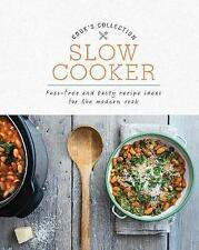 Slow Cooker: Fuss-Free and Tasty Recipe Ideas for the Modern Cook (Cook's Collec