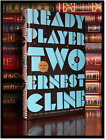 Ready Player Two SIGNED by ERNEST CLINE 1st Edition & Printing One Hardback