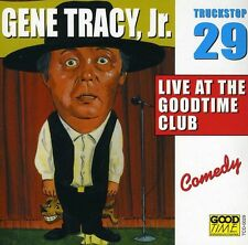 Gene Tracy, Gene Tra - Live at the Goodtime 29 [New CD]