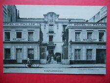 FONTAINEBLEAU  :  L'Hôtel Restaurant du Palais.