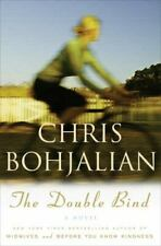 The Double Bind by Chris Bohjalian (2007, Hardcover)