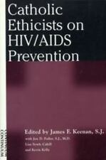 Catholic Ethicists on HIV/AIDS Prevention, , New Book