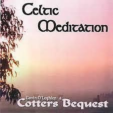 Gavin O'Loghlen & Cotters Beequest Celtic Meditation  Locrain Records VGC
