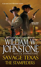 NEW The Stampeders (Savage Texas) by William W. Johnstone