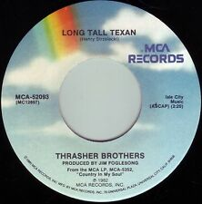THRASHER BROTHERS Long Tall Texan b/w Still The One  ((**NEW 45**)) from 1982
