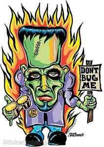 Dont Bug Me Sticker Decal Kustom  Art Von Franco VF14 Frankenstein