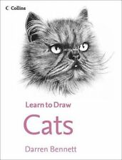 Cats (Collins Learn to Draw) by Darren Bennett (Paperback, 2013)