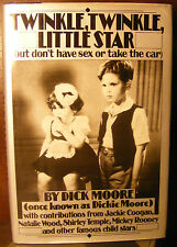 Twinkle, Twinkle, Little Star (But Don't Have Sex or Take the Car) Dickie Moore