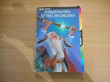 LE DÉFI DES DRUIDES - EVELYNE BRISON-POLLEN