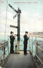 SEMIFOUR SIGNAL IN THE U.S. NAVY SHIP SEMAPHORE POSTCARD 1908