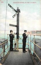 SEMIFOUR SIGNAL IN THE U.S. NAVY SHIP SEMAPHORE POSTCARD 1908