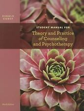 Student Manual for Theory and Practice of Counseling and Psychotherapy by Gerald