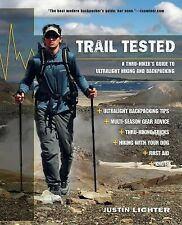 Trail Tested: A Thru-Hiker's Guide To Ultralight Hiking And Backpacking by Lich