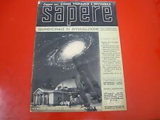 RIVISTA DI DIVULGAZIONE-SAPERE-NUMERO 26-31/01/1936-TEATRO-ULRICO HOEPLI EDITORE