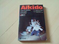 livre AIKIDO  au-delà de l'agressivité