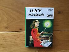 Caroline QUINE Alice et le clavecin Bibliothèque verte