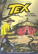 (Fumetti) TEX. LA NOTTE DELLA PAURA - REPUBBLICA/ESPRESSO - COLLEZIONE A COLORI