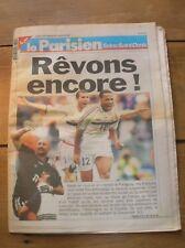 JOURNAL LE PARISIEN N°16741 / COUPE DU MONDE 1998 / REVONS ENCORE