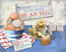 """10 x 8"""" GO TO WORK ON AN EGG FREE RANGE HENS CHICKENS METAL PLAQUE TIN SIGN 722"""