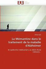La M?mantine Dans Le Traitement De La Maladie D'alzheimer (french Edition): B...