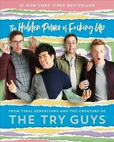 Hidden Power of F*cking Up, Hardcover by Try Guys (COR), Like New Used, Free ...