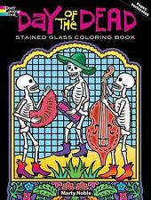 Dover Stained Glass Coloring Book: Day of the Dead (Dia de los Muertos) by Mart…