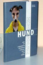 MENSCH HUND - Die Ähnlichkeit zw. Hund und Halter  *
