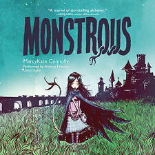 Monstrous by MarcyKate Connolly (2015, CD, Unabridged)