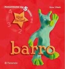 Barro (Manualidades en 5 pasos)