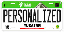 Yucatan Mexico Any Name Number Novelty Auto Car License Plate C02