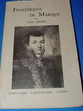 YVES GESTIN - FINISTERIENS DE MARQUE - 22 biographies  1956  Bretagne