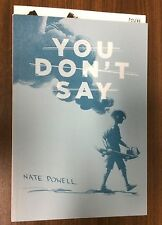 YOU DON'T SAY TPB -- Nate Powell -- Top Shelf
