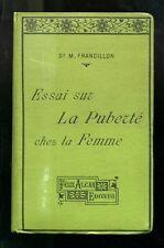 FRANCILLON, Marthe. Essai Sur La Puberte. 1906 French Gynocology