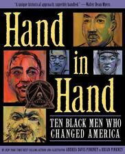 Hand in Hand: Ten Black Men Who Changed America (Coretta Scott King Award - Aut