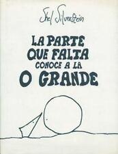La Parte Que Falta Conoce A la O Grande by Silverstein, Shel