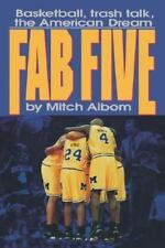The Fab Five: Basketball Trash Talk the American Dream (Hardback or Cased Book)