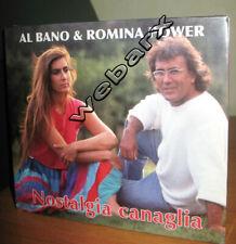 AL BANO & ROMINA POWER NOSTALGIA CANAGLIA CD NUOVO SIGILLATO 2008 **