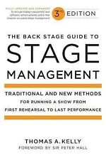 Back Stage Guide to Stage Management : Traditional and New Methods for Running a