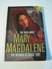 Truth About Mary Magdalene: The Woman at Jesus Fe