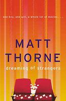 New, Dreaming of Strangers, Thorne, Matt, Book