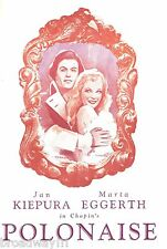"Jan Kiepura ""POLONAISE"" Marta Eggerth / Bronislaw Kaper 1945 Broadway Program"