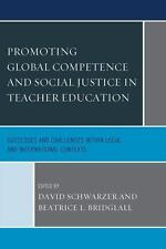 PROMOTING GLOBAL COMPETENCE AND SOCIAL JUSTICE IN TEACHER EDUCATION - NEW HARDCO