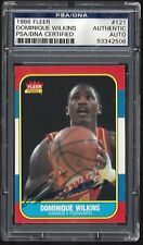 DOMINIQUE WILKINS 1986-87 FLEER RC #121 SIGNED AUTOGRAPH CARD PSA/DNA CERTIFIED