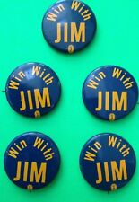 """WIN WITH JIM"" LOT OF 5 BUTTONS/PINBACKS"