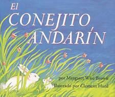 The Runaway Bunny / El Conejito Andarin (Spanish Edition) by Margaret Wise Brown