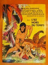 TARZAN  dans L'île hors du temps Edgar Rice Burroughs. éditions Williams
